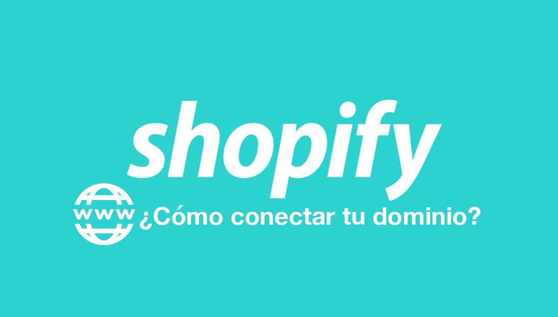 conectar tu dominio en shopify