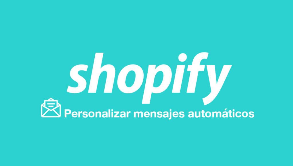Mensajes Personalizados Shopify