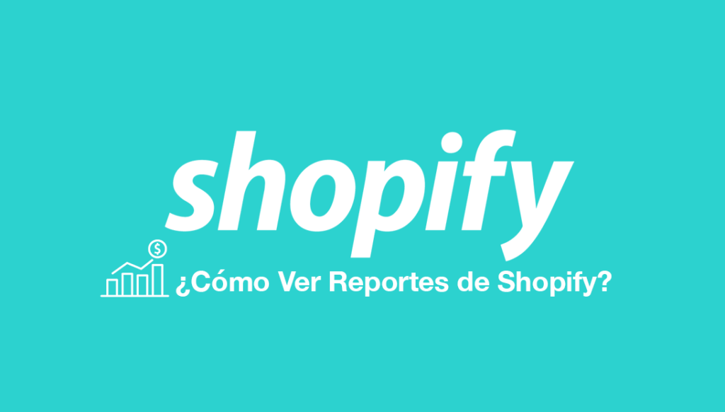 reportes shopify